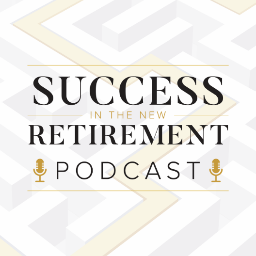 The Success in the New Retirement podcast delivers financial and retirement education to listeners every other week.